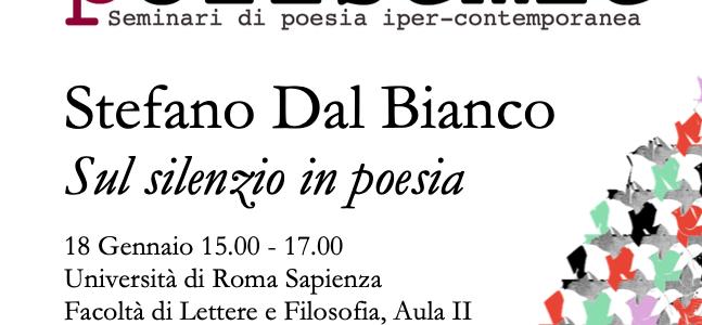 Stefano Dal Bianco / Sul silenzio in poesia